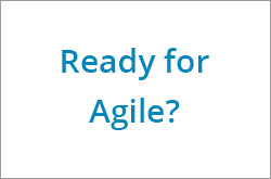 Ready for Agile