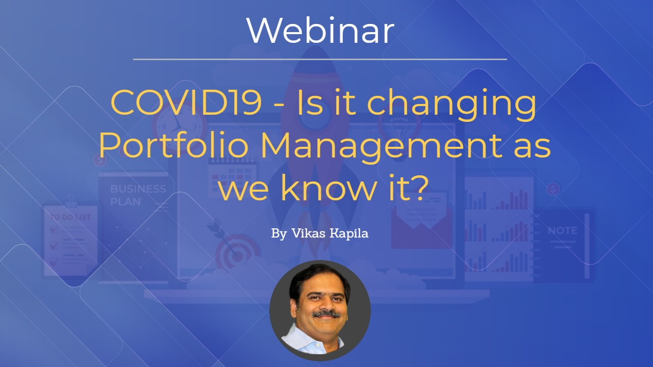 COVID19 - Is it changing Portfolio Management as we know it
