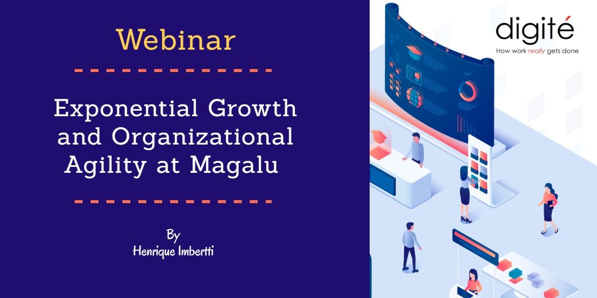 Exponential Growth and Organizational Agility at Magalu