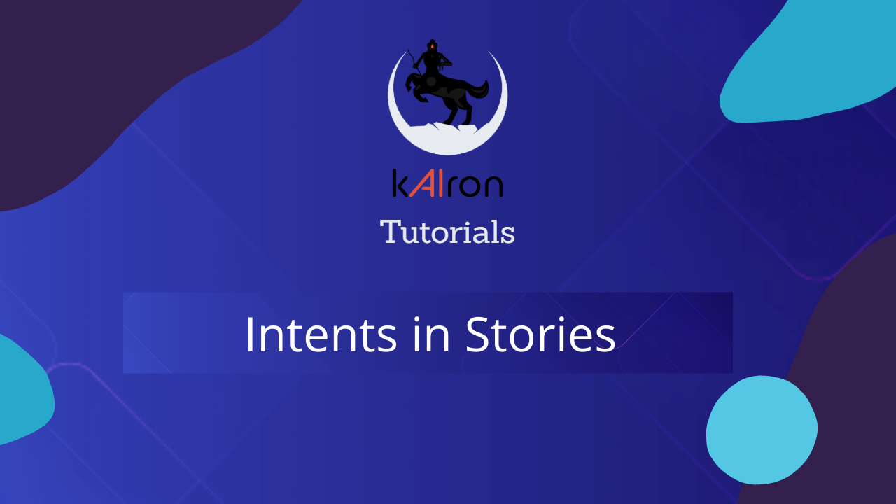 Intents in Stories
